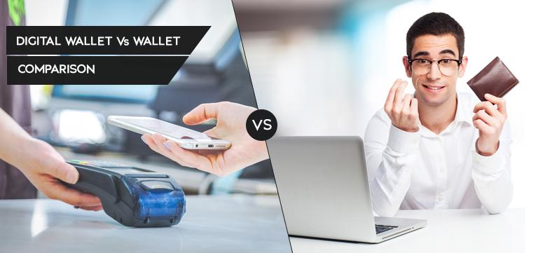 Digital Wallet Vs Wallet
